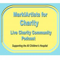MarkiArtists for Charity: Live Charity Podcast
